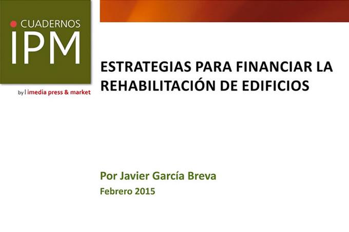 Cuaderno Ipm Estrategias Para Financiar La Rehabilitacion De Edificios